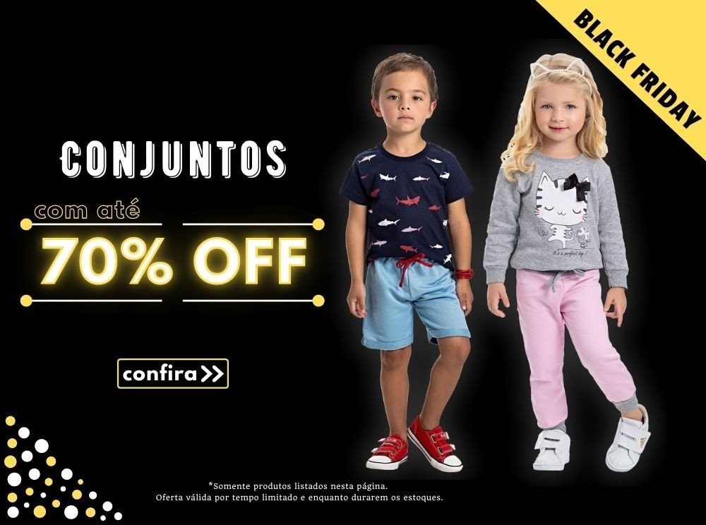 Conjuntos Infantis na Black Friday!
